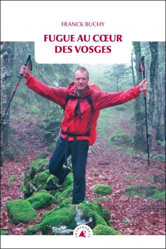 Fugue au coeur des Vosges